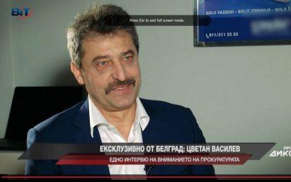 Цветан Василев: Няма да ме върнат в България. Искаха да ме убият